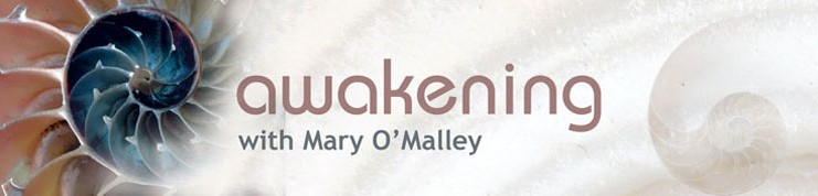 Awakening with Mary O'Malley